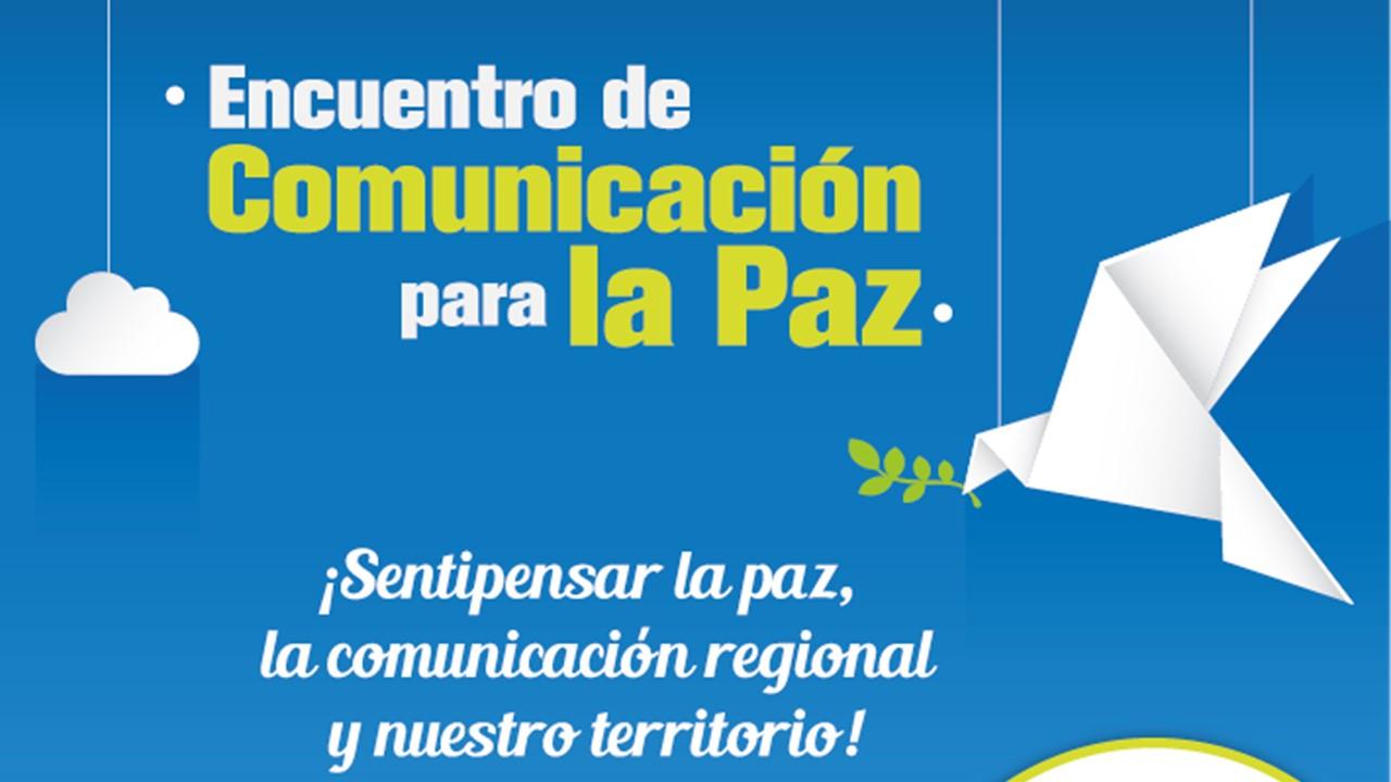 Encuentro de Comunicación para la Paz en Rionegro