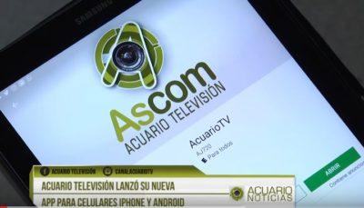 Acuario Televisión primer medio del oriente con App noticiosa