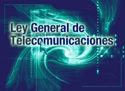 Columnista Invitado: UNA PRIMERA APROXIMACIÓN A LA NUEVA LEY DE TELECOMUNICACIONES